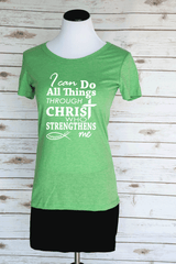 I Can Do All Things Through Christ Philippians 4:13 Casual Graphic Bible Verse Scoop Neck Tee.