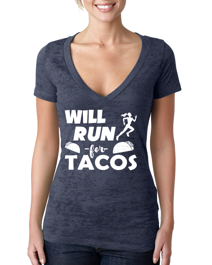Will Run for Tacos Womens Burnout Running V-Neck T-Shirt