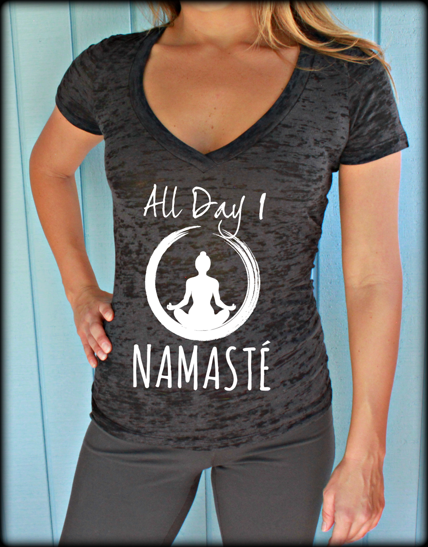 All Day I Namaste Womens Burnout Yoga V-Neck T-Shirt