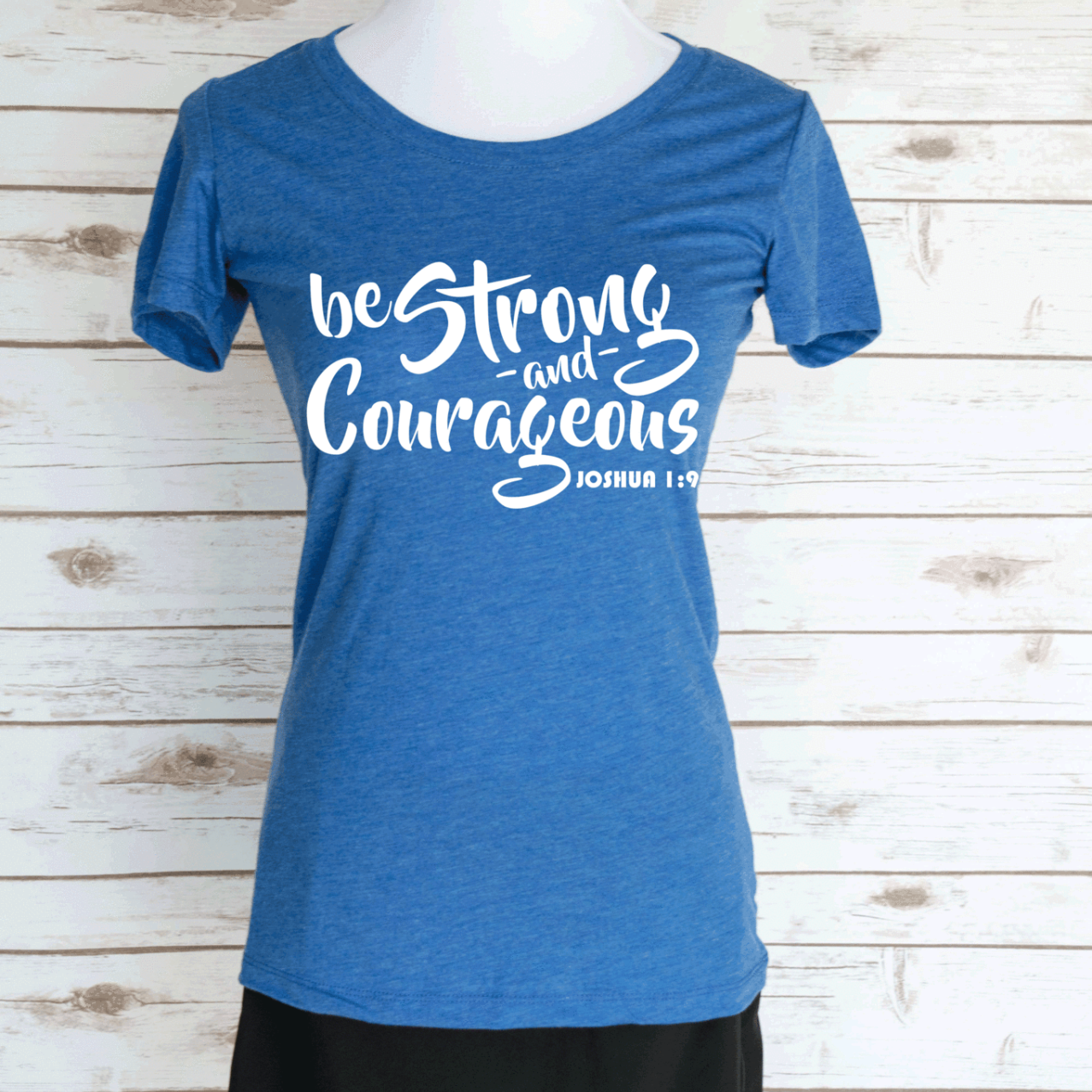 Be Strong & Courageous. Joshua 1:9 Bible Verse. Christian Quote. Scoop Neck Triblend Tee.