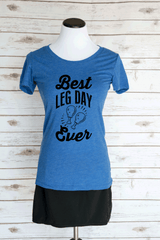 Best Leg Day Ever Casual Graphic T-Shirt. Thanksgiving Quote. Scoop Neck Funny Holiday T-Shirt.