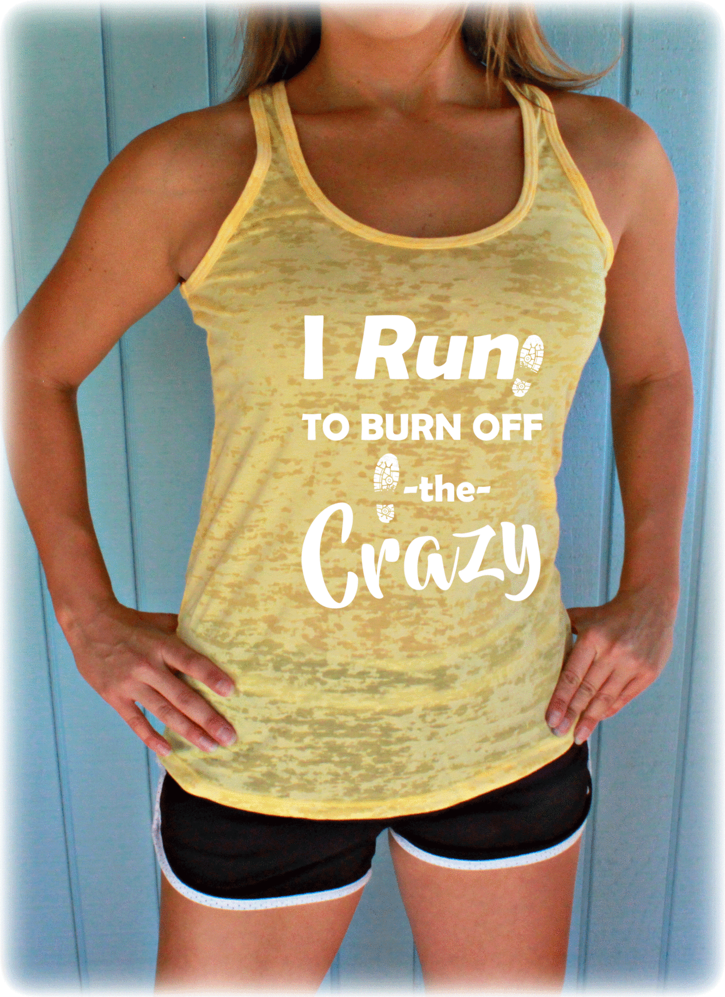 I Run to Burn Off the Crazy Tank Top. Women's Runner's Burnout Workout Tank.