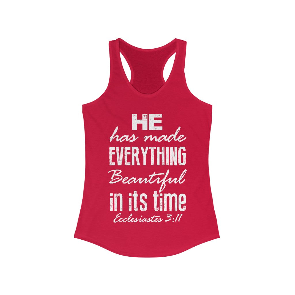 He Has Made Beautiful Bible Verse Ecclesiastes 3:11 Women's Christian Flowy Tank - NL