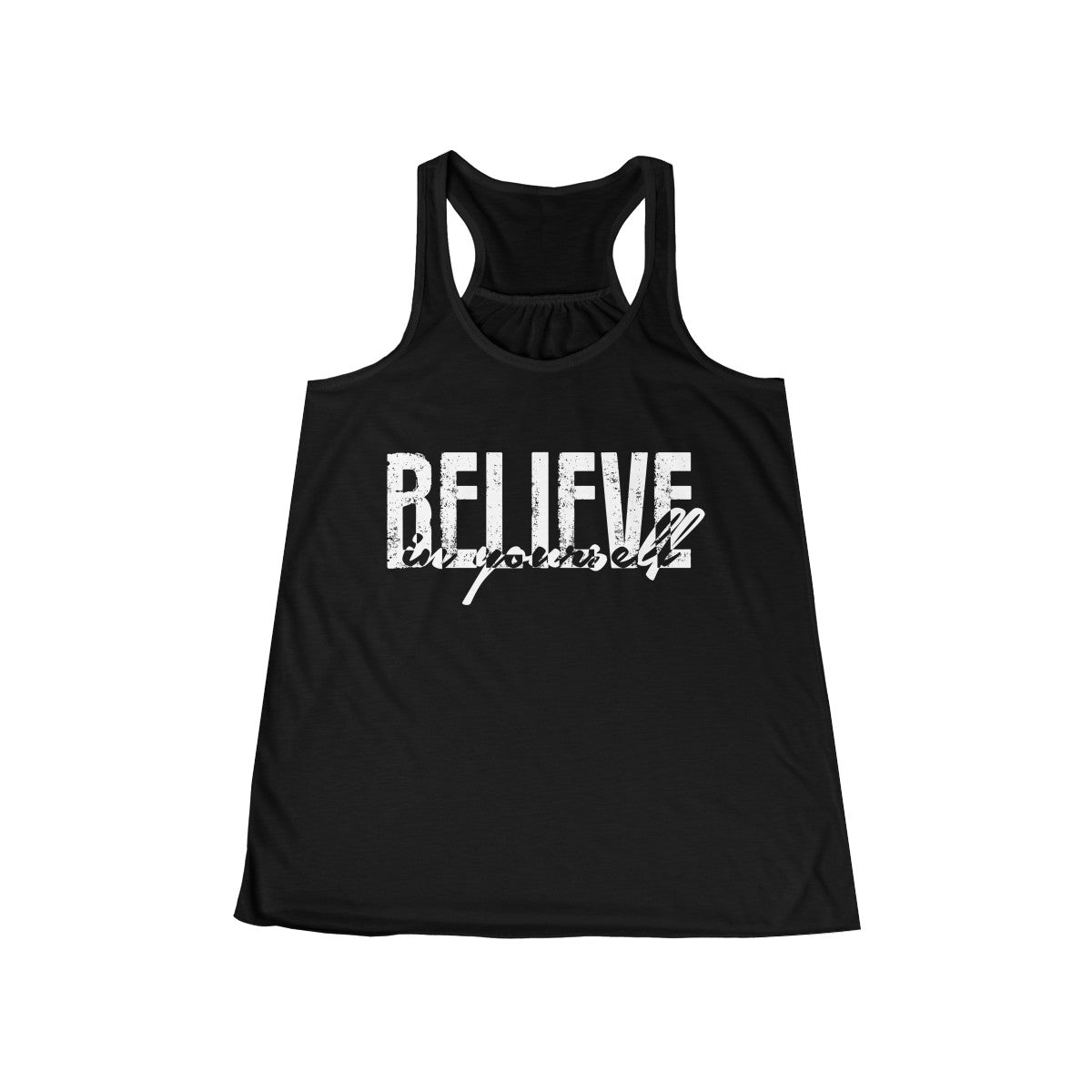Believe In Yourself Flowy Racerback Tank