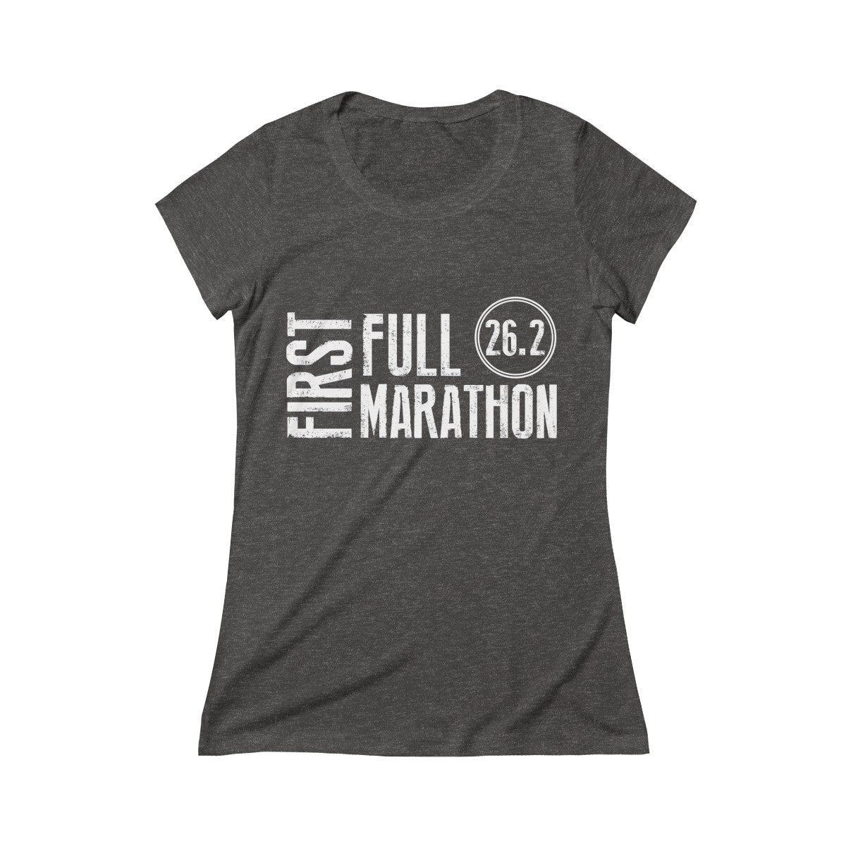 First Full Marathon 26.2 Women's Crew Tee