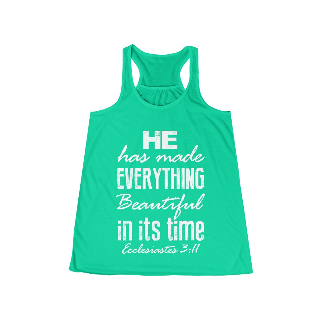 He Has Made Everything Beautiful Christian Women's Flowy Racerback Tank ML