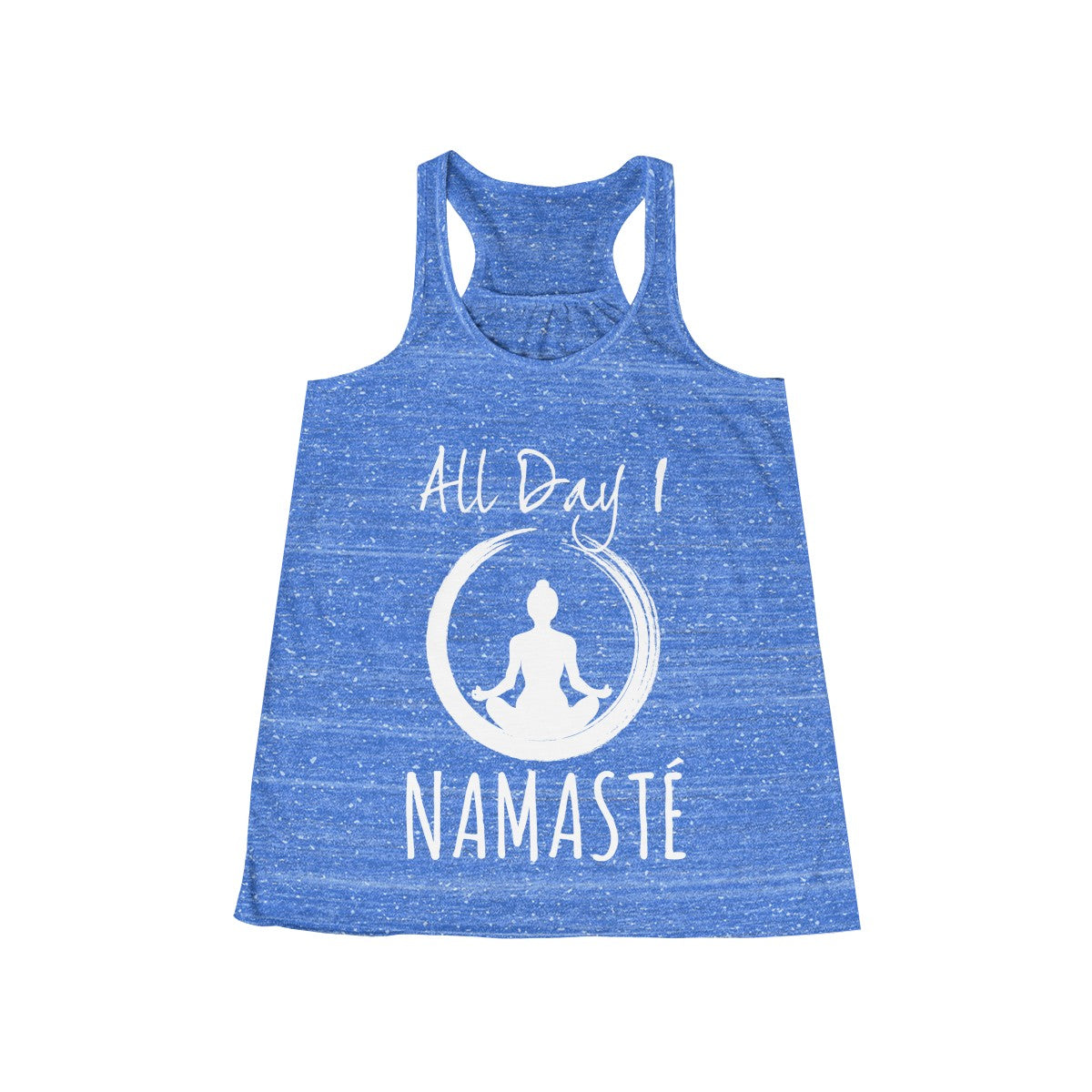 All Day I Namaste Flowy Yoga Racerback Tank