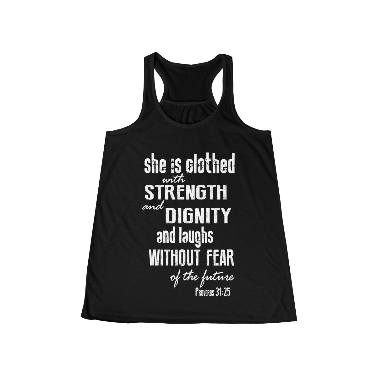 Proverbs 31:25 Strength & Dignity Christian Flowy Racerback Tank
