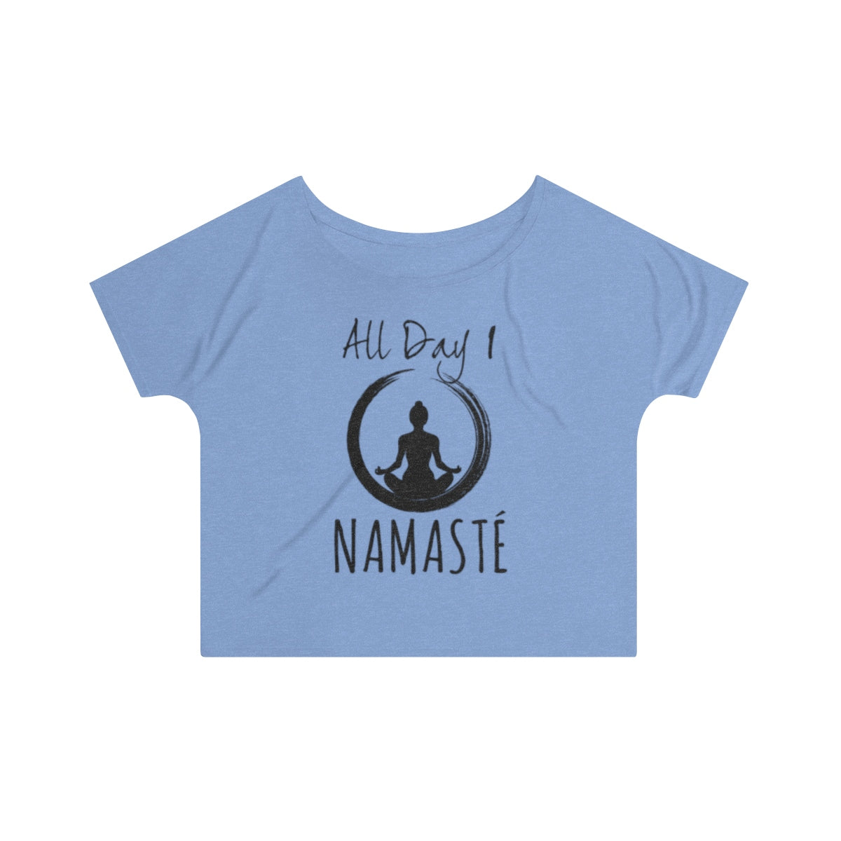 All Day I Namaste Yoga Slouchy Top