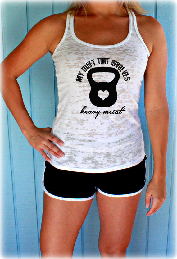 My Quiet Time Involves Heavy Metal Burnout Workout Tank Top. Cute Womens Workout Clothing. Gym Motivation.