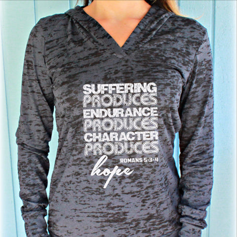 Womens Pullover Burnout Workout Hoodie. Suffering Produces Hope Romans 5: 3-4 Bible Verse. Workout Motivation.