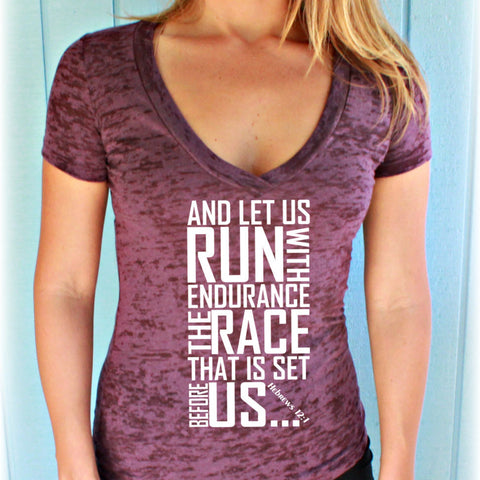 Womens Workout V Neck T Shirt. Keep Running the Race Bible Verse. Christian Clothing. Burnout T Shirt. Running T-Shirt. Hebrews 12 1.