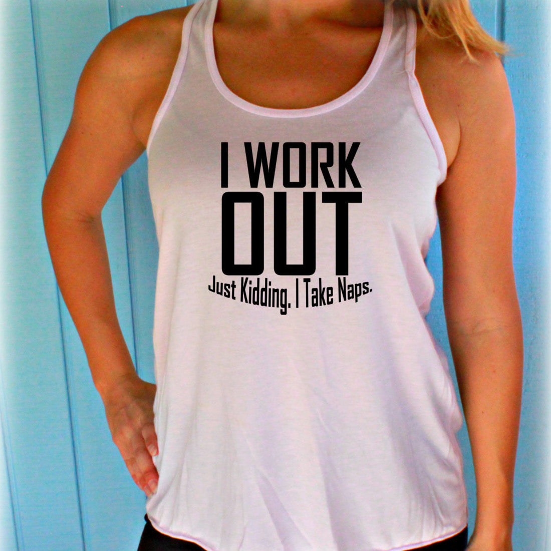 Womens Motivational Workout Tank Top. Fitness Motivation. I Workout. Just Kidding I Take Naps. Workout Clothing.