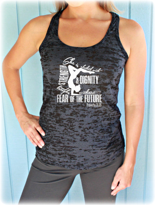 Womens Workout Burnout Tank Top. Bible Verse Tank Top. She Is Clothed with Strength & Dignity. Proverbs 31 25. Christian Clothing.