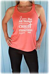 Womens Flowy Workout Tank Top. I Can Do All Things Through Christ. Bible Verse. Motivational Clothing. Christian Workout Top. Running Tank.