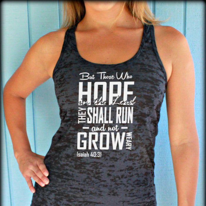 Womens Burnout Workout Tank Top. They Shall Run and Not Grow Weary. Isaiah 40 31 Bible Verse. Running Tank. Christian Workout Clothing.