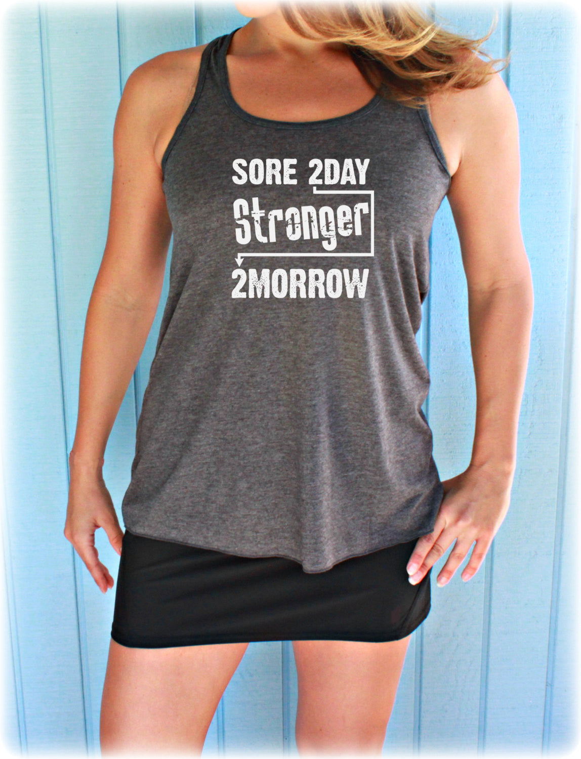 Flowy Fitness Tank Top. Women's Active Wear. Sore Today Stronger Tomorrow. Gym Motivation. Cute Womens Workout Clothing. Motivational Tank.
