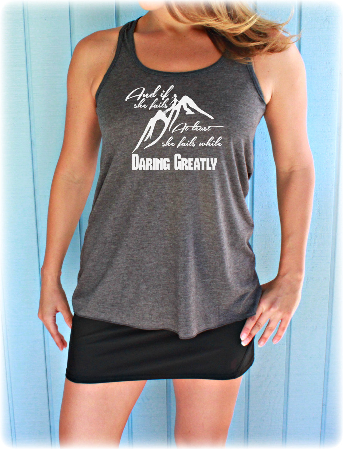 Flowy Workout Tank Top. Motivational Quote. If She Fails, She Fails While Daring Greatly. Cute Womens Workout Clothing. Fitness Motivation.