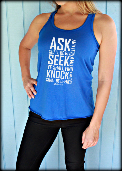 Womens Christian Clothing Workout Tank. Flowy Exercise Tank. Ask Seek Find Luke 11:9 Bible Verse. Running Tank Top. Workout Inspiration.