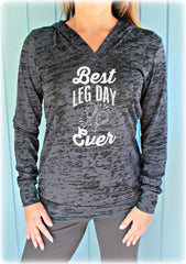 Best Leg Day Ever. Womens Pullover Burnout Hoodie. Thanksgiving Shirt. Crosstraining Hoodie. Funny Quote. Turkey Day. Gift for Thanksgiving.