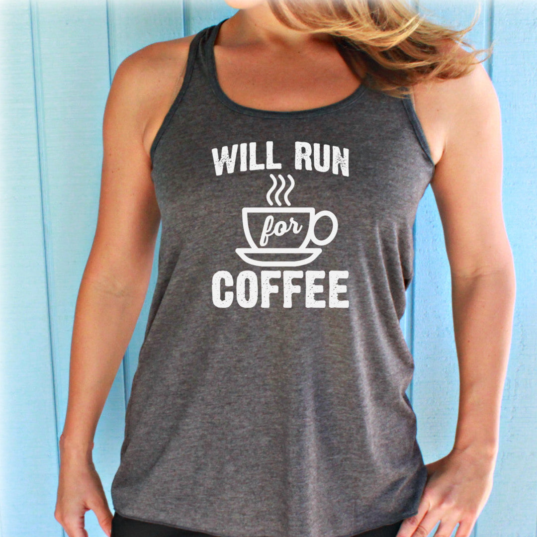 Womens Flowy Workout Tank Top. Will Run for Coffee. Fitness Motivation. Running Tank Top. Gift for Runner.