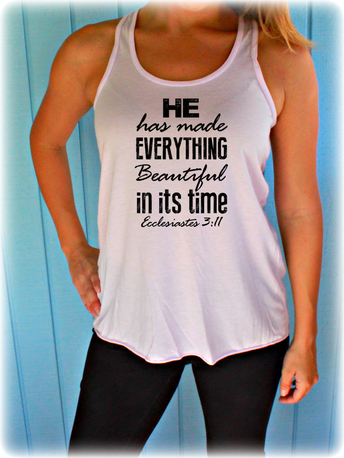 Womens Christian Workout Tank Top. Ecclesiastes 3:11. He Has Made Beautiful Bible Verse. Motivational Quote. Cross Training Tank Top.