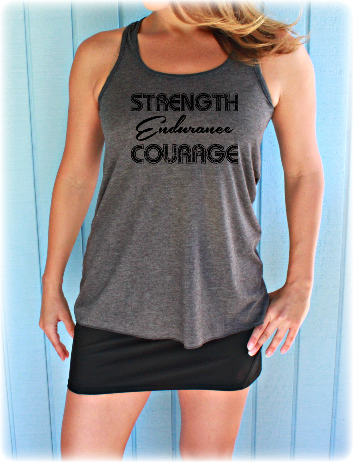 Womens Motivational Workout Tank Top. Fitness Motivation. Strength Endurance Courage. Workout Clothing.