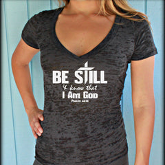 Christian Womens Workout T-Shirt. Be Still & Know that I Am God Bible Verse. Christian Clothing. V-Neck T-Shirt.