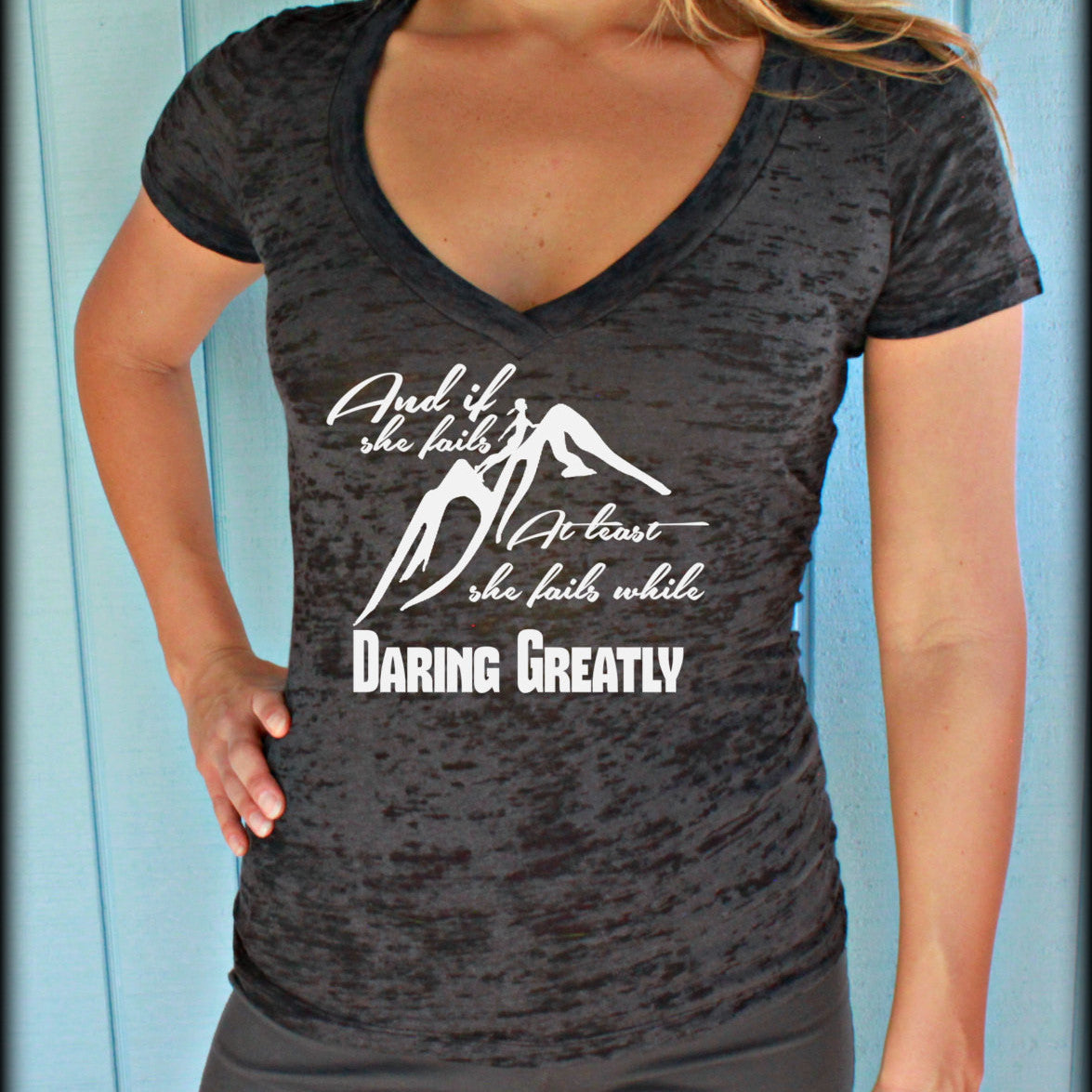 Womens Workout T Shirt. And if She Fails She Fails While Daring Greatly. Motivational Exercise Apparel. V-Neck T-Shirt.