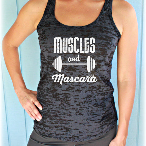09859a1b15e955 Workout Burnout Tank Top. Muscles and Mascara Fitness Shirt. Womens  Inspirational Clothing.