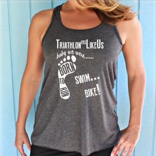 Triathlon Race Tank Top. Fitness Motivation. Triathloners Like Us. Womens Workout Clothing.