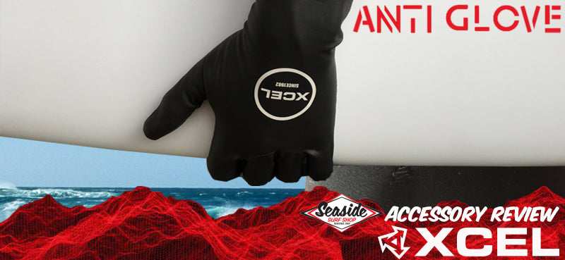 Xcel Anti Glove Review 2017-2018
