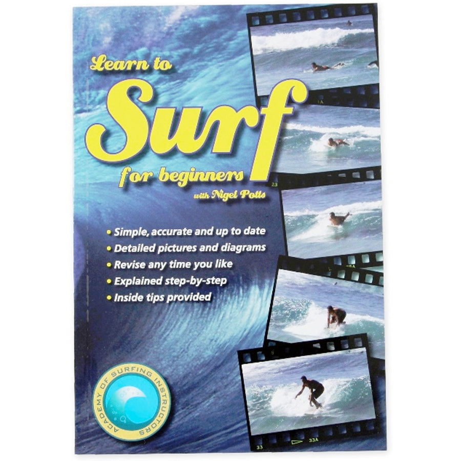 Learn to Surf for Beginners, Books, Academy of Surfing Instructors, Books, Learn to Surf for Beginners- ISBN: 0-9751523-0-0