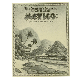 Surfers Guide to Mexico - Seaside Surf Shop