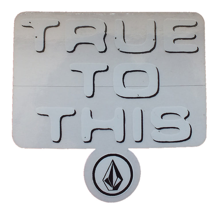 "-Stickers-Volcom -True to This Sticker - 3x3""-Volcom-Seaside Surf Shop"