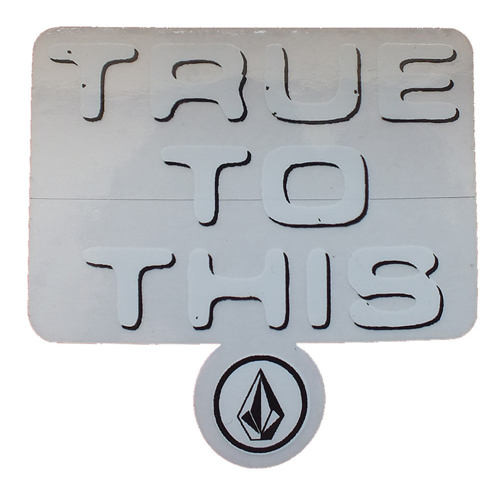 "-Misc. Stuff-Volcom -True to This Sticker - 3x3""-Volcom-Seaside Surf Shop"