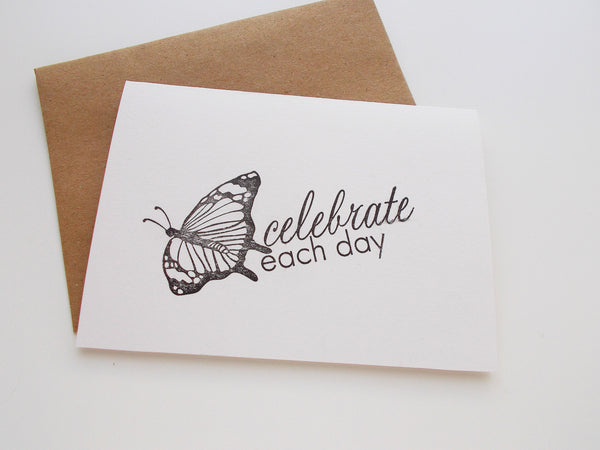 (No. 137) - Celebrate Each Day Note Card