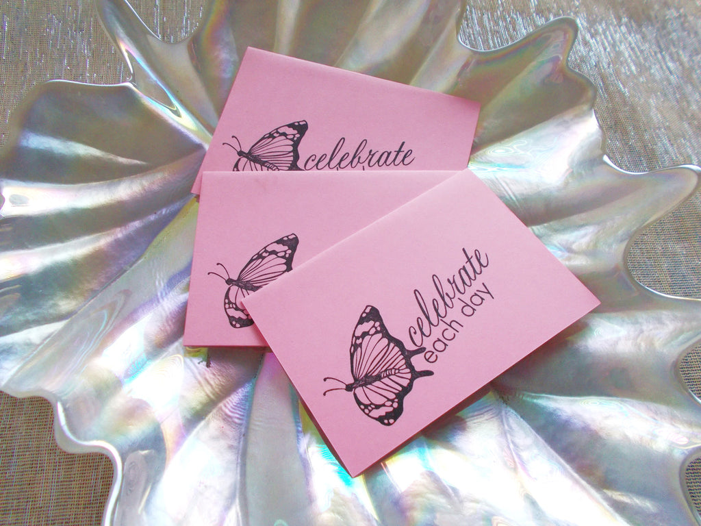 No. 143 - Celebrate Each Day Note Card - in Pink