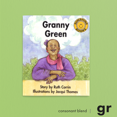 Granny Green. Consonant blend (gr). Sunshine Letter Blends.