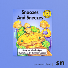Snoozes And Sneezes. Consonant blend (sn). Sunshine Letter Blends.