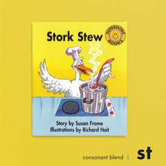 Stork Stew. Consonant blend (st). Sunshine Letter Blends.