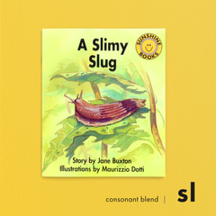 A Slimy Slug.Consonant blend (sl). Sunshine Letter Blends.