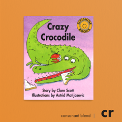 Crazy Crocodile. Consonant blend (cr). Sunshine Letter Blends.