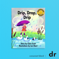 Drip, Drop, Drip. Consonant blend (dr). Sunshine Letter Blends.