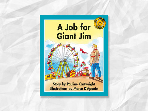 A Job for Giant Jim by Pauline Cartwright