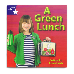A Green Lunch. Rigby Star Phonics