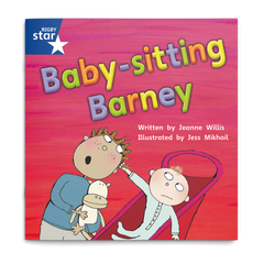 Baby-sitting Barney. Rigby Star Phonics