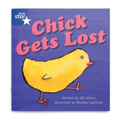Chick Gets Lost. Rigby Star Phonics