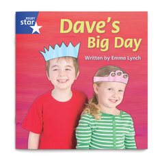 Dave's Big Day. Rigby Star Phonics