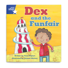 Dex and the Funfair. Rigby Star Phonics